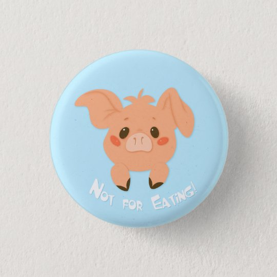 Not For Eating! [button] 3 Cm Round Badge
