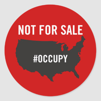 Not For Sale - Occupy Wall Street - We are the 99% Round Sticker