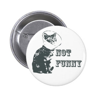 Not Funny 6 Cm Round Badge