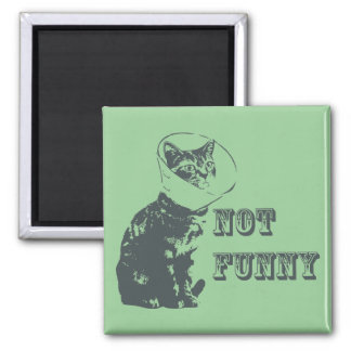 Not Funny Square Magnet