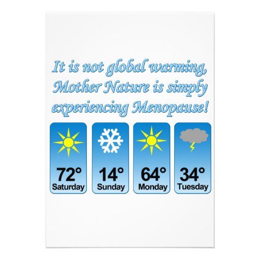 Not Global Warming-Menopause.png Custom Invitations