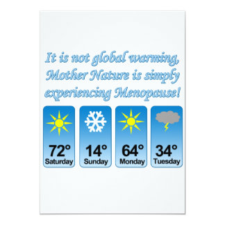 Not Global Warming-Menopause.png 5x7 Paper Invitation Card