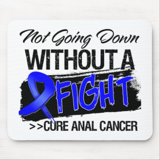 Not Going Down Without a Fight - Anal Cancer Mouse Pad