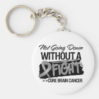Not Going Down Without a Fight - Brain Cancer Key Chain