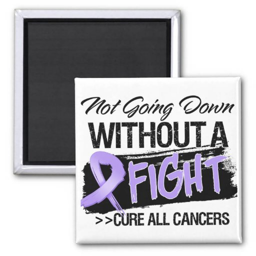 Not Going Down Without a Fight - Cancer Refrigerator Magnet