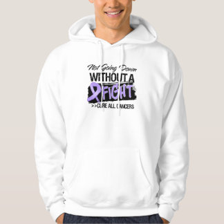 Not Going Down Without a Fight - Cancer Sweatshirts