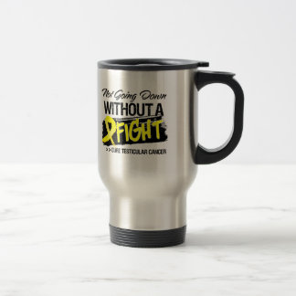Not Going Down Without a Fight - Testicular Cancer Mugs