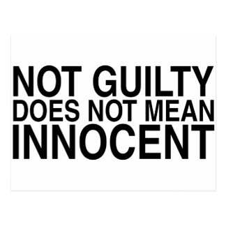 Not Guilty Does Not Mean Innocent Postcard