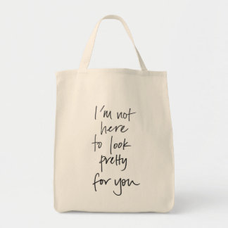 Not Here to Look Pretty Grocery Tote Canvas Bag