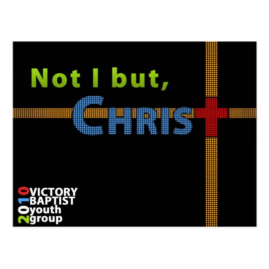 Not I, But Christ front Postcard