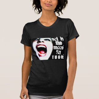 Not In The Mood! T-Shirt