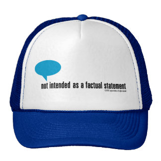 not intended as a factual statement hat