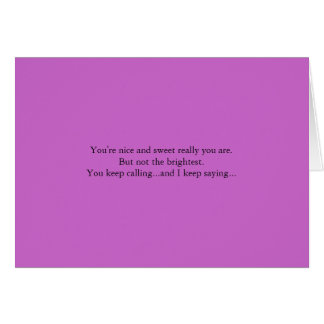 Not interested greeting card