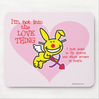 Not Into The Love Thing Mouse Mat