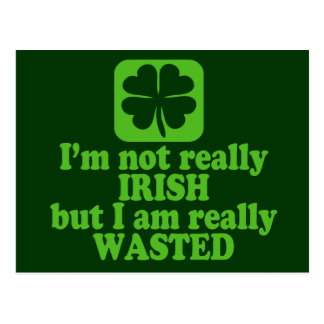Not Irish Just Wasted Postcard