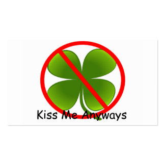 Not Irish, Kiss Me Anyways Pack Of Standard Business Cards