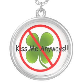 Not Irish, Kiss Me Anyways Round Pendant Necklace