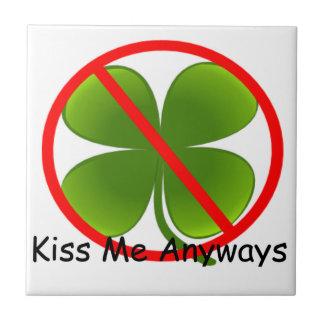 Not Irish, Kiss Me Anyways Small Square Tile
