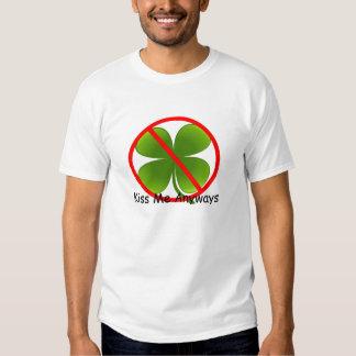 Not Irish, Kiss Me Anyways Tee Shirt