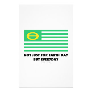 Not Just For Earth Day But Everyday (Ecology Flag) Stationery