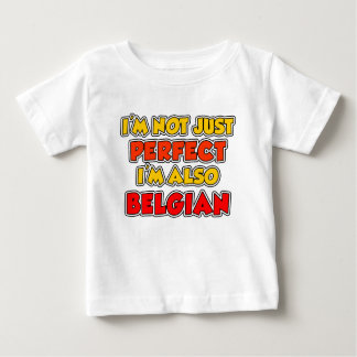 Not Just Perfect Belgian Tee Shirts