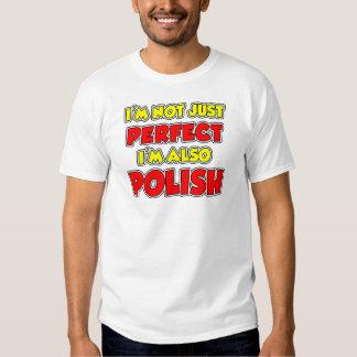 Not Just Perfect Polish T Shirts