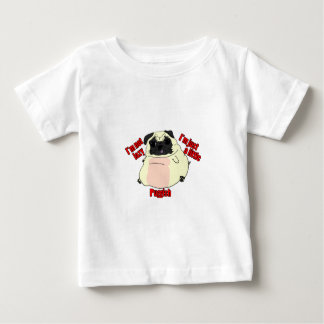 Not lazy, just puggish. baby T-Shirt