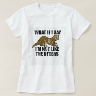 Not Like the Otters DS T-Shirt