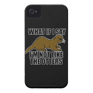 Not Like the Otters iPhone 4 Cases