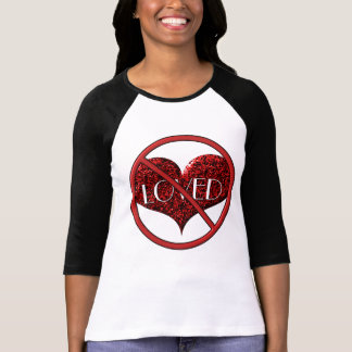 NOT Loved Heart: by Sonja A.S Tees