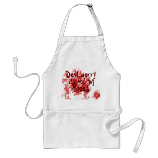 Not my Blood Standard Apron