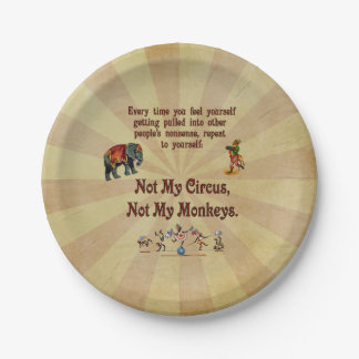 Not My Circus, Not My Monkeys 7 Inch Paper Plate