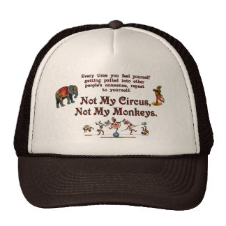 Not My Circus, Not My Monkeys Cap