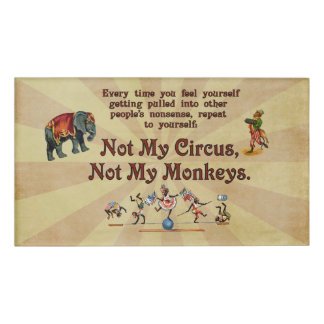 Not My Circus, Not My Monkeys Name Tag