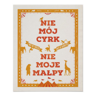 Not My Circus, Not My Monkeys: Poster