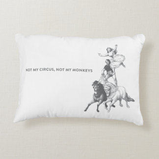 Not My Circus Not My Monkeys Throw Pillow