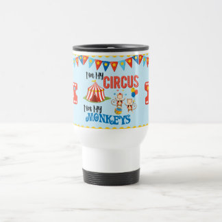 Not My Circus Personalized Travel Mug