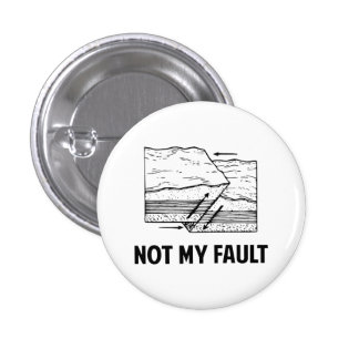Not My Fault 3 Cm Round Badge