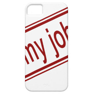 Not My Job Barely There iPhone 5 Case