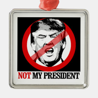 Not My President - Anti-Trump Christmas Ornament