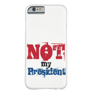 Not my President Phone Case