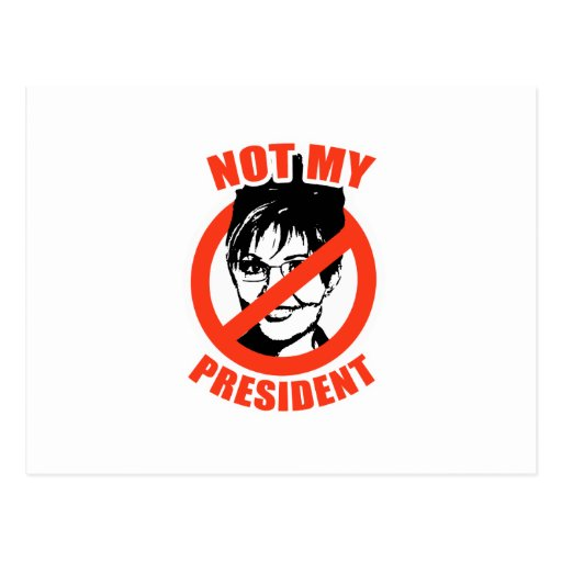 NOT MY PRESIDENT POST CARDS