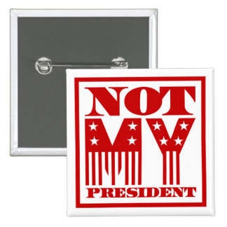 Not My President Stars and Stripes Red 15 Cm Square Badge
