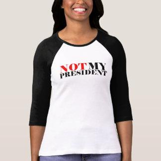 Not My President Women's Raglan T-Shirt