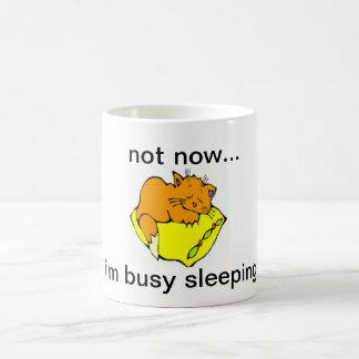 not now....i'm busy sleeping coffee mug