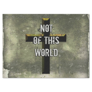 Not of This World Christian Jesus Cross Tissue Paper