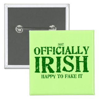 (not) Officially Irish 15 Cm Square Badge