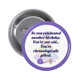 Not Old Birthday 6 Cm Round Badge