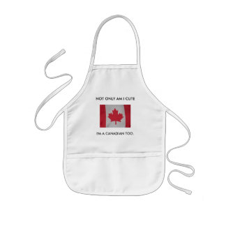 NOT ONLY AM I CUTE, I'M A CANADIAN TOO. baby bib Kids Apron