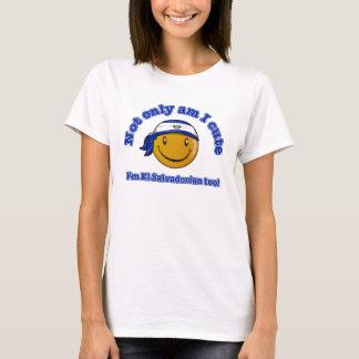 Not only am I cute I'm El salvadorian too T-Shirt
